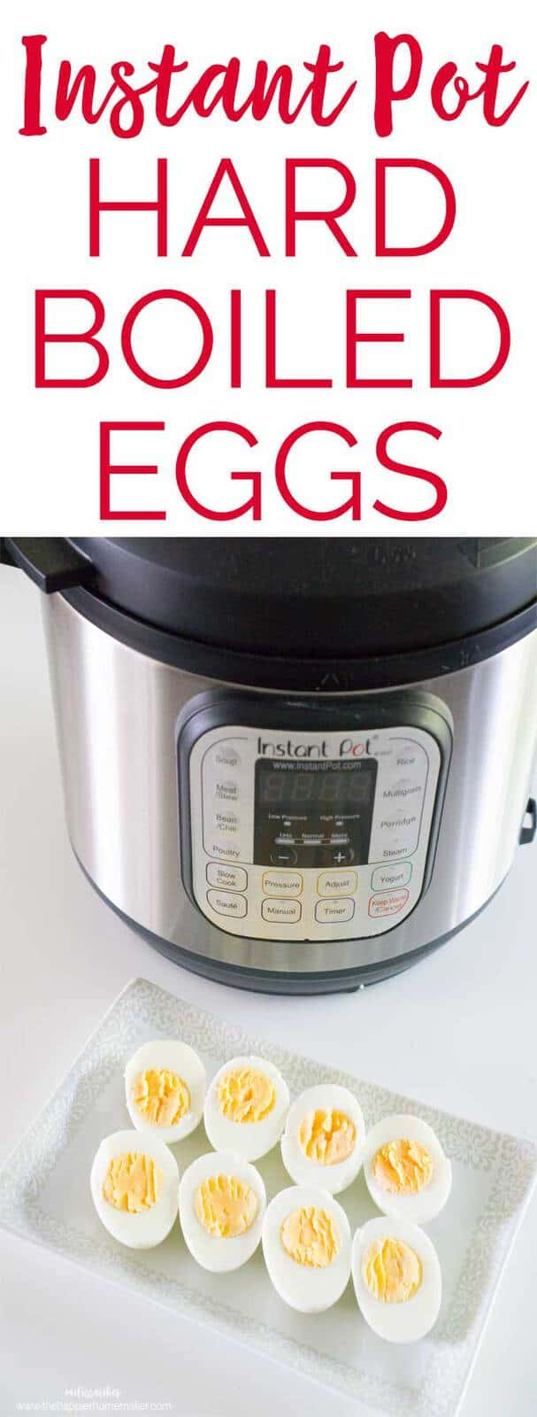 How to easily hard boil eggs in an instant pot-fast and fail proof!