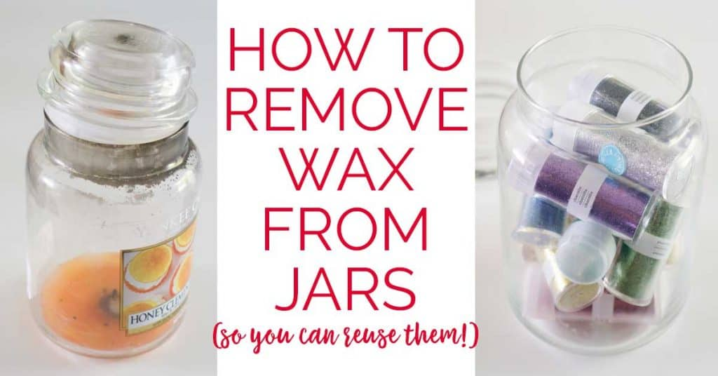 How to remove wax from jars so you can reuse them-easy, step by step tutorial to get those used candle jars sparkling!