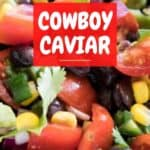 cowboy caviar close up with text reading cowboy caviar