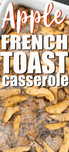 apple french toast casserole close up with text overlay