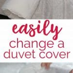 collage changing duvet cover with text reading easily change a duvet cover