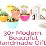 succulents in colorful planters and text reading 30+ modern beautiful handmade gifts