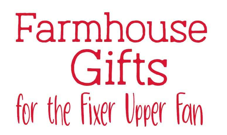 Farmhouse gift ideas for the Fixer Upper Fan. If Joanna Gaines is your spirit animal this gift guide is for you!