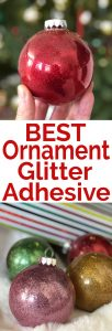 We tested two different types of ornament glitter adhesive and compared to find out which worked better so you don't waste your time and money!