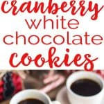 Cranberry White Chocolate Cookies are one of my favorite holiday cookie recipes to gift.