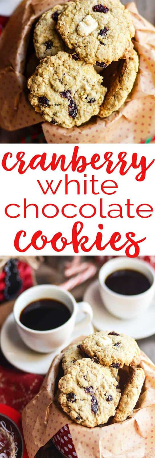 Oatmeal Cranberry White Chocolate Cookies | The Happier Homemaker