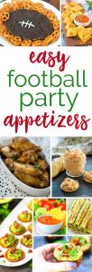 Easy Football Party Recipes that will be a hit at your next game day party or tailgate.