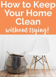 How to Keep Your Home Clean without trying