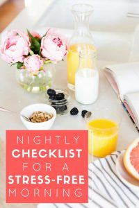 5 Easy things you can do at night to make sure your mornings are stress-free and your days run smoothly! Eliminate morning chaos with this nightly checklist!