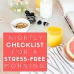 how to have a stress free morning with a few nightly routines