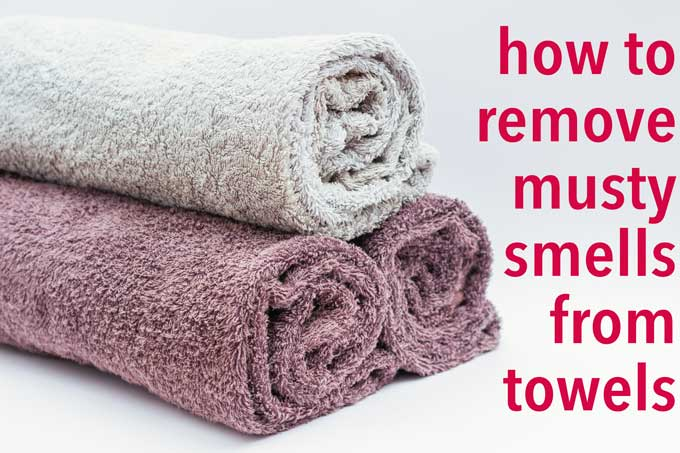 How to Fix Smelly Towels