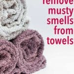 how to remove musty smell from towels mildew smelly