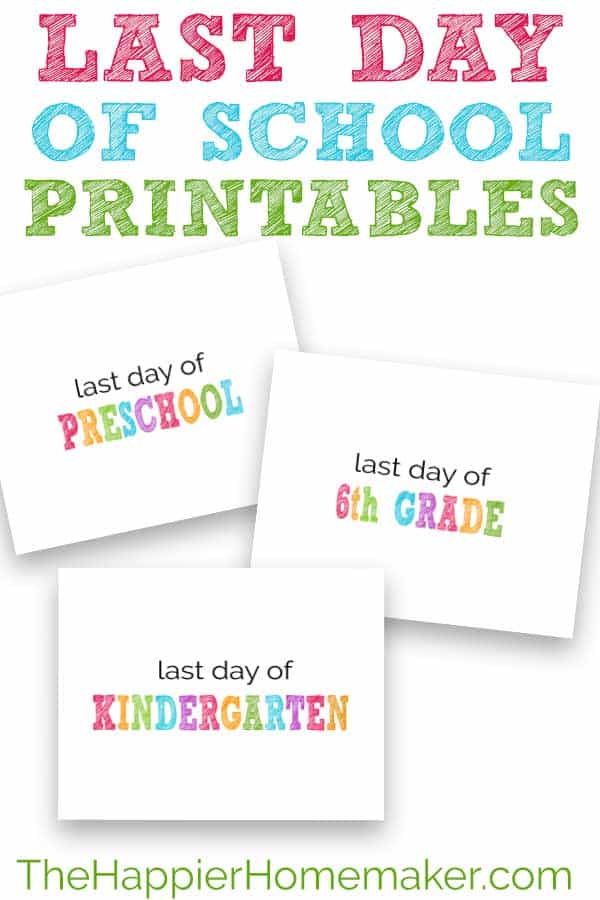 image regarding Last Day of Preschool Sign Printable identified as Previous Working day of University Printable Signs and symptoms The Happier Homemaker