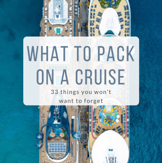 What To Pack on a Cruise | 33 Must Have Items