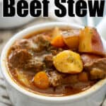 bowl of instant pot beef stew in white bowl with text overlay