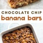 collage of banana bars with text reading chocolate chip banana bars
