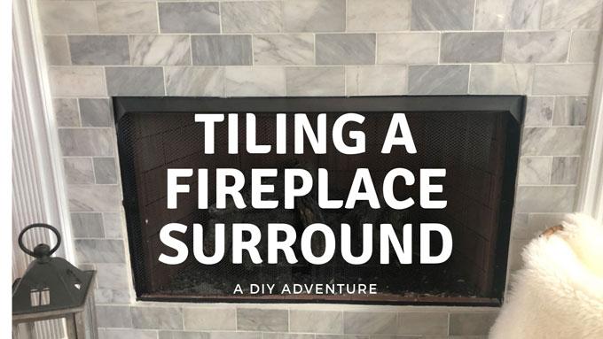 diy fireplace surround tiling