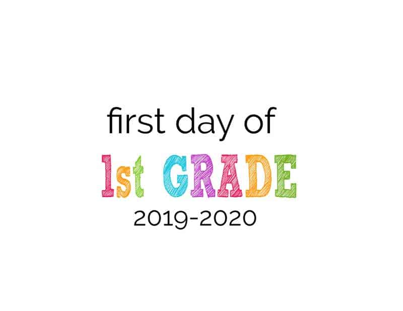 first day of school printable sign with 2019-2020 year on it