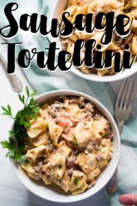 sausage tortellini with text overlay