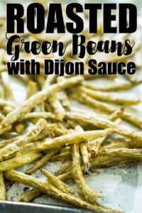 oven roasted green beans with dijon lemon sauce