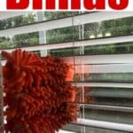 cleaning blinds with microfiber tool and text reading how to clean blinds