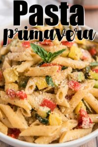 close up of pasta primavera in bowl with text overlay