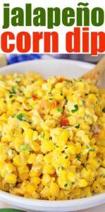 jalapeño corn dip close up with text title