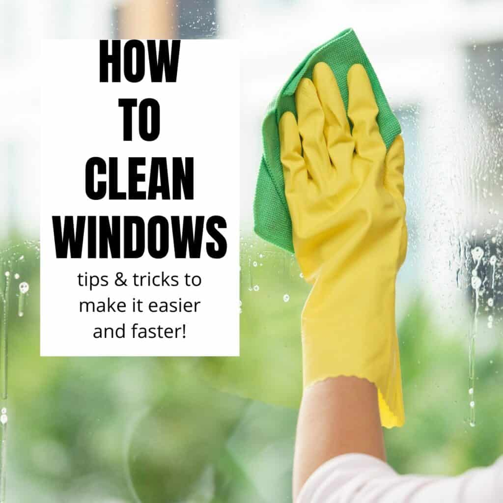 photo of hand in yellow glove cleaning a window with a green cloth and text reading how to clean windows