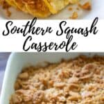 collage of southern squash casserole with name of dish in between two pictures