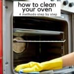 how to clean your oven in text over picture of hand in glove wiping down oven rack