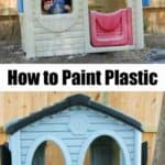 before and after of plastic playhouse spray painted with text reading how to paint plastic