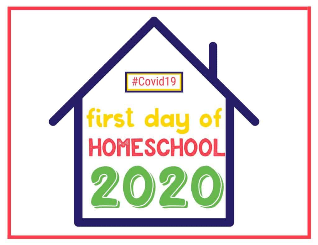 first day of homeschool 2020 sign with the outline of a house