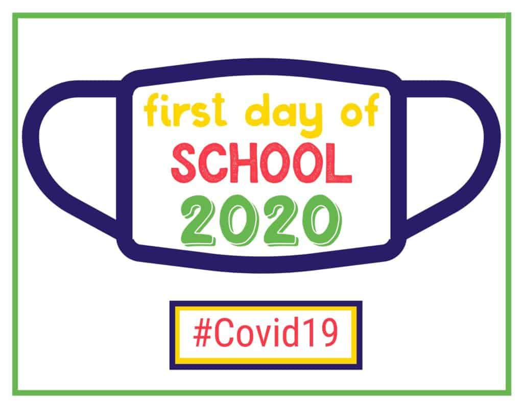 first day of school 2020 sign with an outline of a face mask