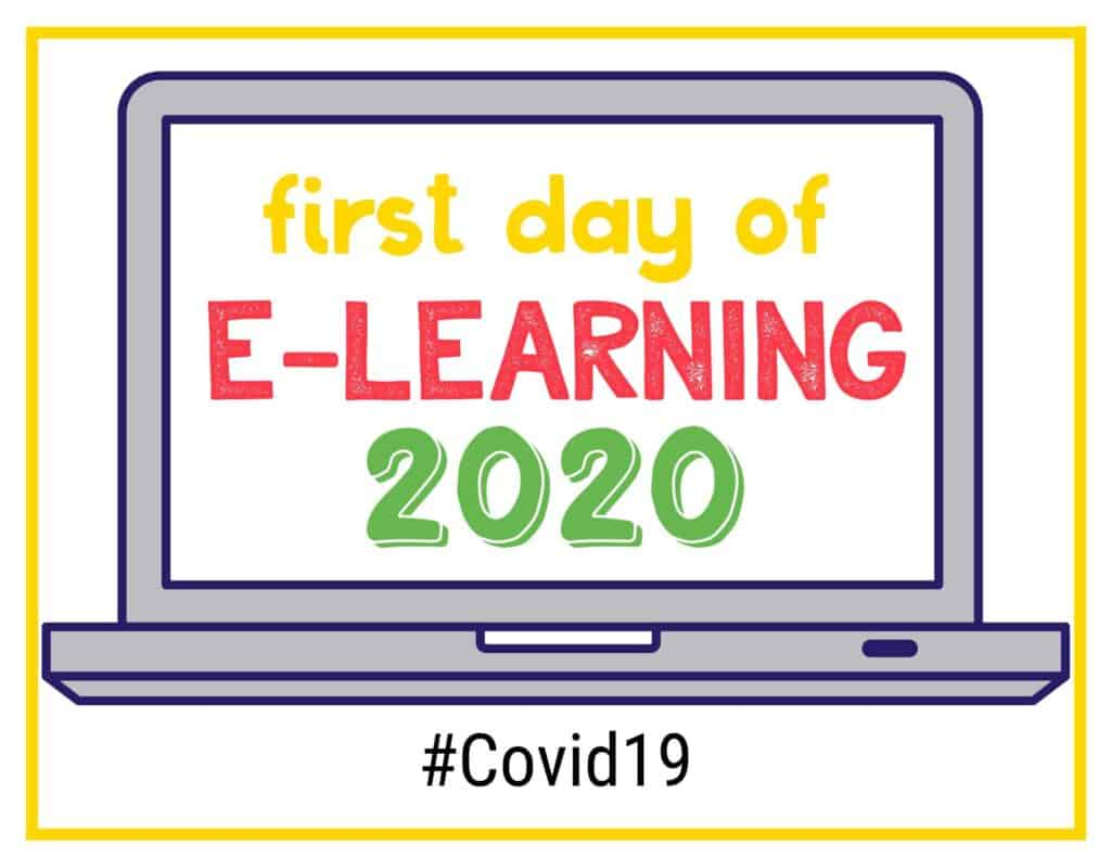 first day of e-learning sign with a laptop outline and 2020