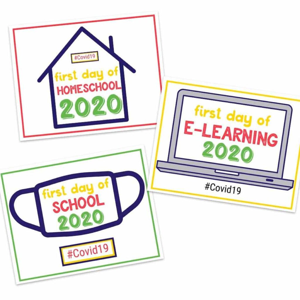 Printable first day of e-learning, first day of homeschool, and first day of school signs for 2020