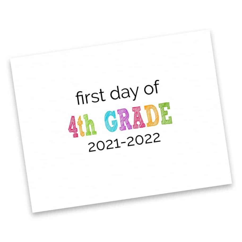 first day of fourth grade 2021-2022 sign